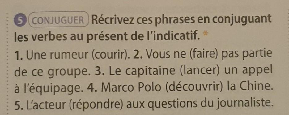 Conjuguer Recrivez Ces Phrases En Conjuguant Les Verbes Au Present De L Indicatif 1 Une Nosdevoirs Fr