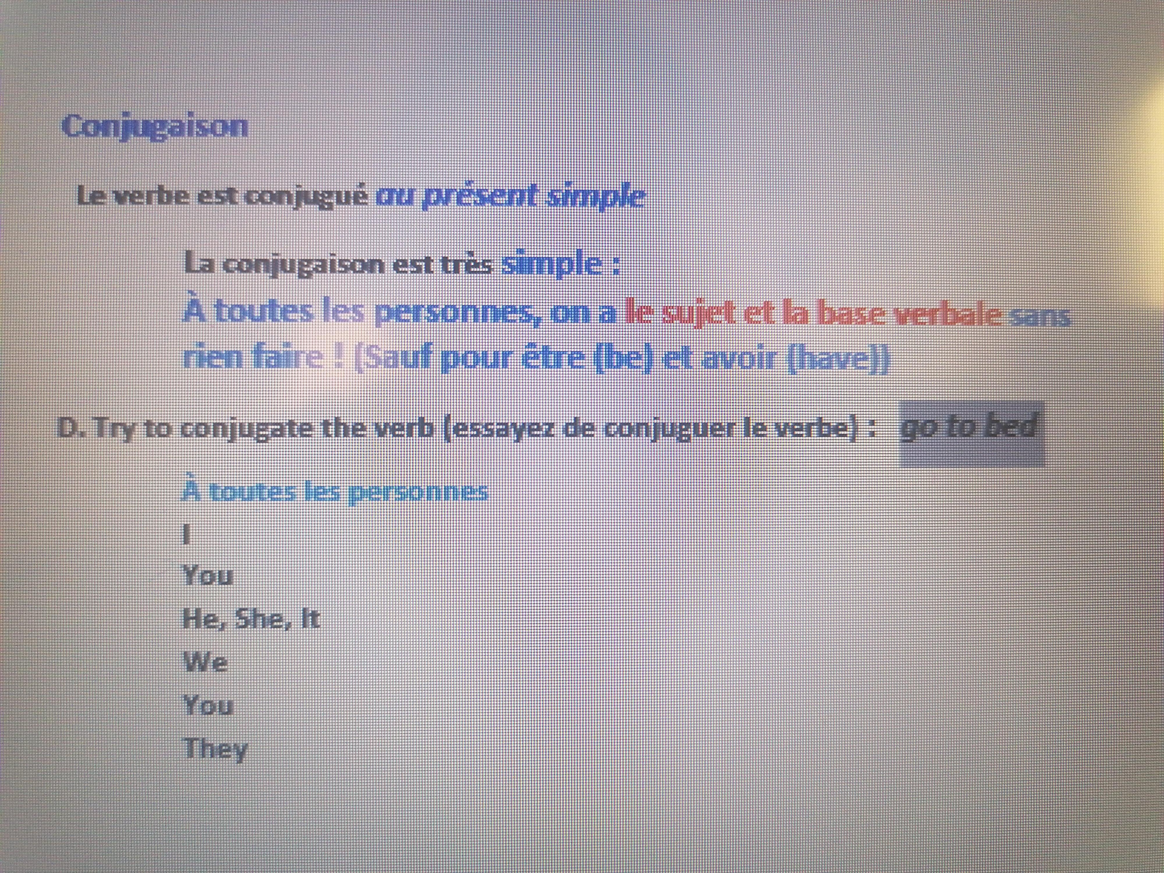Bonjour J Ai Besoin D Aide En Anglais Conjugaison Le Verbe Est Conjugue Au Present Simple La Nosdevoirs Fr
