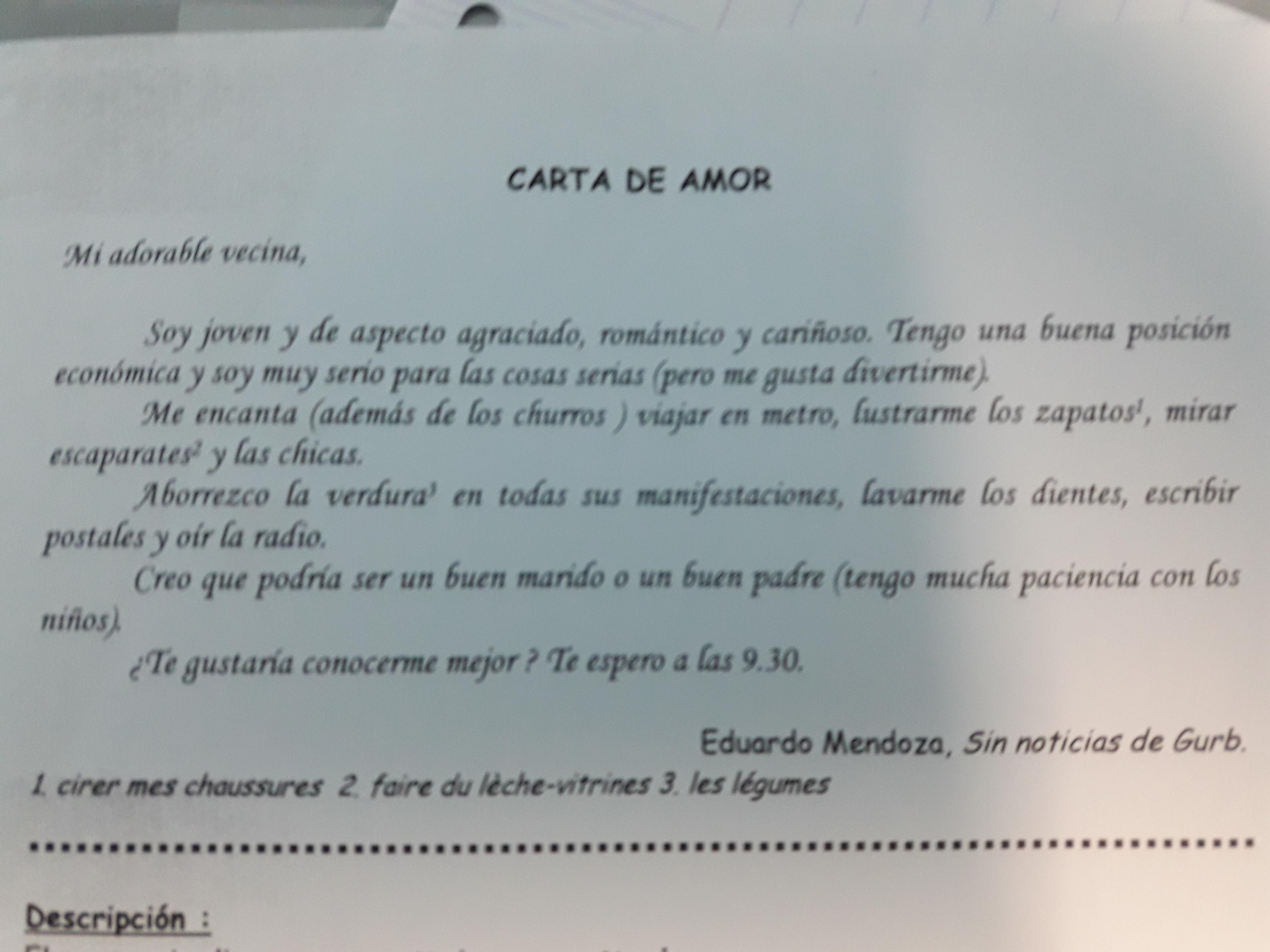bonjour pourriez vous m 39 aider pour ce devoir en espagnol j 39 ai recu une lettre d 39 amour mais je. Black Bedroom Furniture Sets. Home Design Ideas