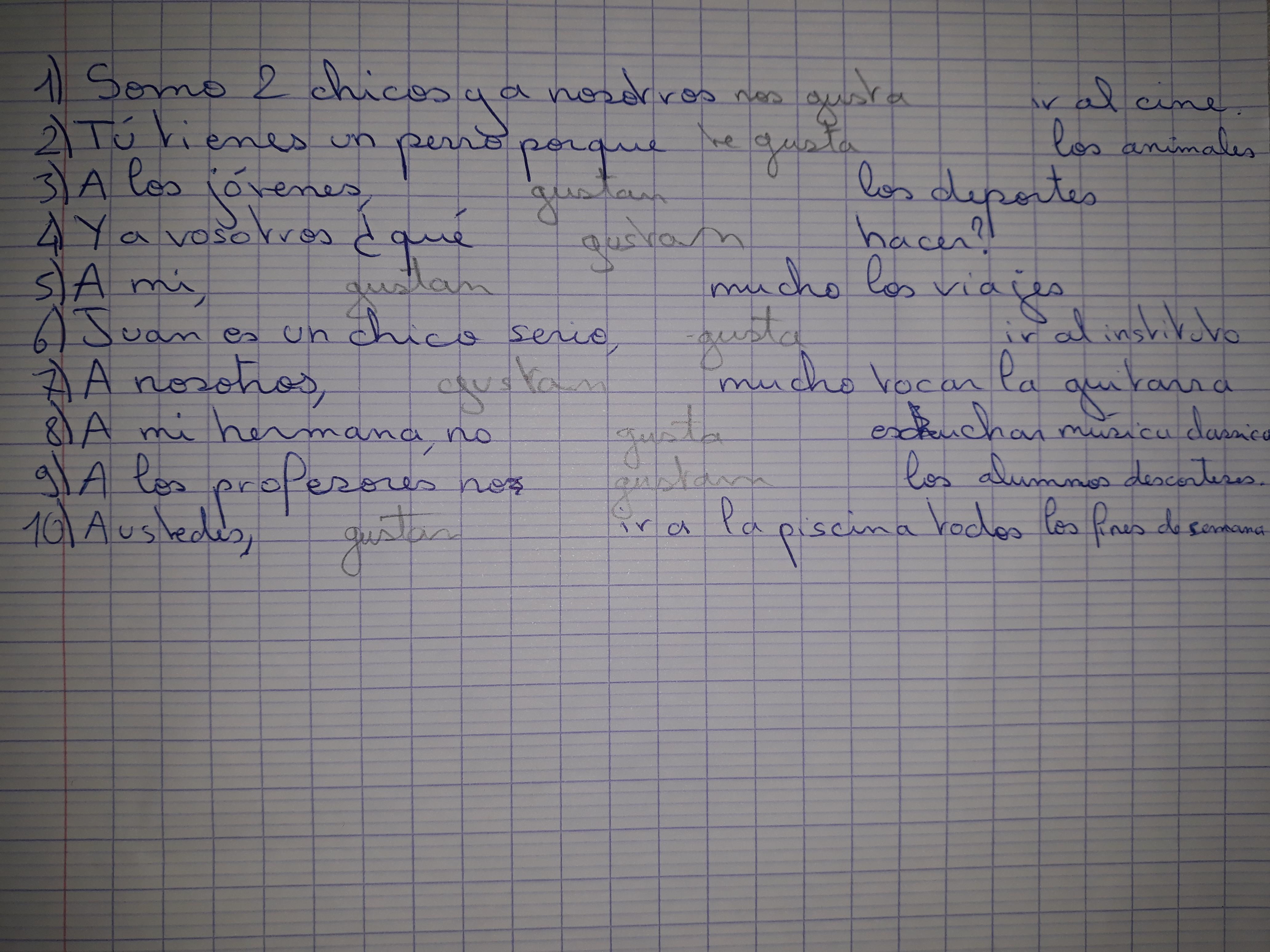 Aider Moi Svp Je Sais Pas Comment Conjuguer Le Verbe Gustar La Ou Ya Du Crayons De Papier Faller Nosdevoirs Fr