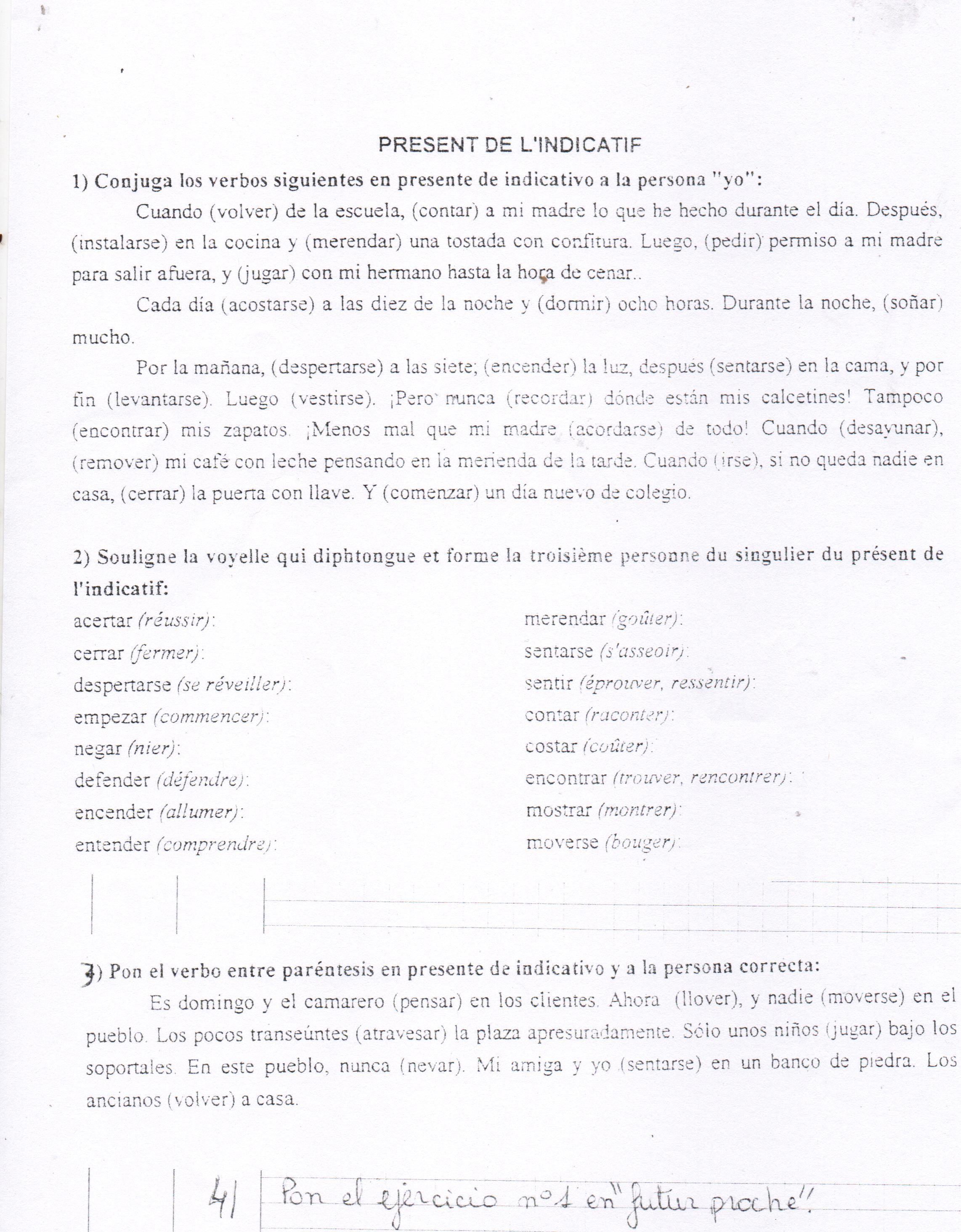 Bonjour J Ai 3 Exercices En Espagnol Sur Le Present De L Indicatif Niveau 4 Eme Voir La Photo Nosdevoirs Fr